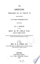 The articles treated on in Tract 90  by J H  Newman  reconsidered and their interpretation vindicated  in a letter Book