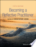 """""""Becoming a Reflective Practitioner"""" by Christopher Johns"""