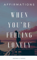 When You re Feeling Lonely