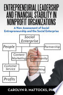 Entrepreneurial Leadership and Financial Stability in Nonprofit Organizations Book