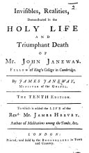 Invisibles, Realities ... The tenth edition. To which is added the life of the Rev. Mr. James Hervey, etc