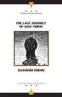 The Last Journey of Ago Ymeri