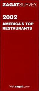 Zagatsurvey 2002 America s Top Restaurants