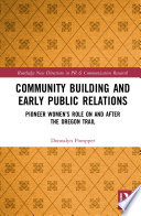 Community Building and Early Public Relations