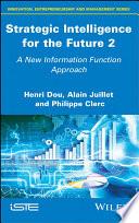Strategic Intelligence for the Future 2