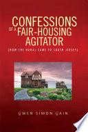 Confessions of a Fair Housing Agitator