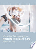 Wearable Technology in Medicine and Health Care Book