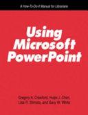 Using Microsoft PowerPoint