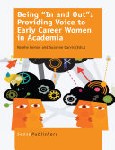 Being    In and Out     Providing Voice to Early Career Women in Academia