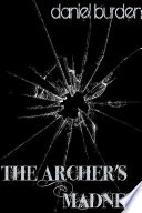 The Archer s Madness Book