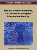 Threats, Countermeasures, and Advances in Applied Information Security