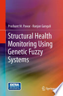 Structural Health Monitoring Using Genetic Fuzzy Systems Book PDF