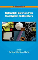 Lightweight Materials from Biopolymers and Biofibers