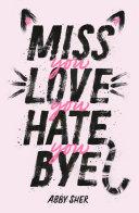 Miss You Love You Hate You Bye [Pdf/ePub] eBook