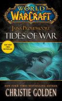 World of Warcraft: Jaina Proudmoore: Tides of War Pdf/ePub eBook