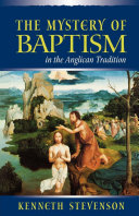 The Mystery of Baptism in the Anglican Tradition Pdf/ePub eBook