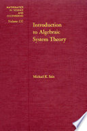 Introduction To Algebraic System Theory