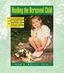 Healing The Bereaved Child [Pdf/ePub] eBook