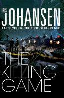 The Killing Game  An Eve Duncan Novel 2 Book