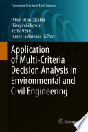 Application of Multi Criteria Decision Analysis in Environmental and Civil Engineering Book