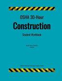 OSHA 30 Hour Construction  Student Workbook