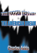 The Rugged Terrain to the American Dream