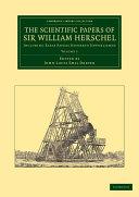 Pdf The Scientific Papers of Sir William Herschel