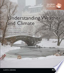 Understanding Weather & Climate, Global Edition