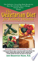 The Vegetarian Diet for Kidney Disease