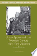 Urban Space and Late Twentieth Century New York Literature Book