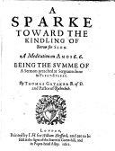 A sparke toward the kindling of sorrow for sin  A meditation on Amos 6  6  etc
