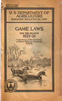 Game Laws for the Season 1923 24