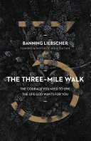 The Three Mile Walk