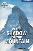 In the Shadow of the Mountain Level 5 Upper Intermediate Book with Audio CDs (2) Pack