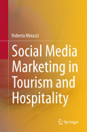 Social Media Marketing in Tourism and Hospitality - Seite xiii