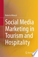 """""""Social Media Marketing in Tourism and Hospitality"""" by Roberta Minazzi"""