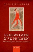 Freewomen and Supermen