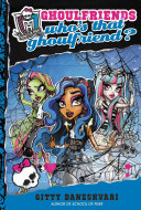 Pdf Monster High: Who's That Ghoulfriend?
