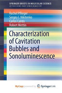 Characterization Of Cavitation Bubble And Sonoluminescence