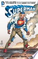 Superman Vol  1  Before Truth Book