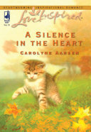 A Silence in the Heart (Mills & Boon Love Inspired)
