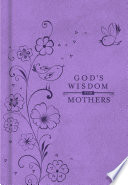 God s Wisdom for Mothers Book
