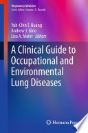 A Clinical Guide to Occupational and Environmental Lung Diseases Book