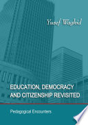 Education  Democracy and Citizenship Revisited