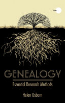Genealogy  Essential Research Methods