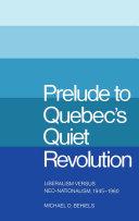 Prelude to Quebec's Quiet Revolution [Pdf/ePub] eBook