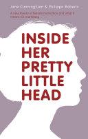 Inside Her Pretty Little Head