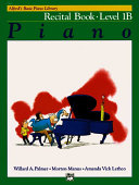 Alfred's Basic Piano Course Recital Book, Bk 1b