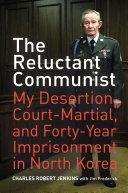 The Reluctant Communist [Pdf/ePub] eBook