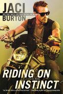 Riding on Instinct